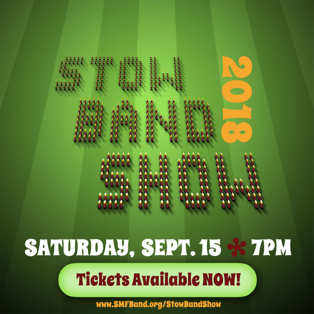 2018 Stow Band Show - Sat 9/15 @ 7pm - Tickets Available NOW!